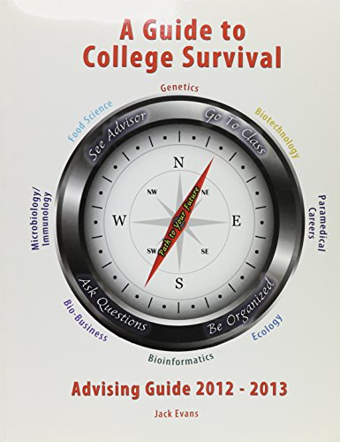 9781465206695: A Guide to College Survival: 2012-2013