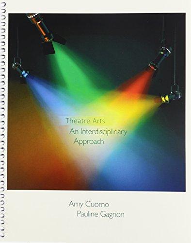 Theatre Arts: An Interdisciplinary Approach: CUOMO AMELIA; GAGNON