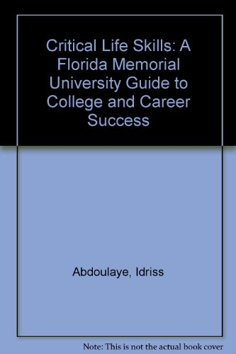 Critical Life Skills: A Florida Memorial University: ABDOULAYE IDRISS