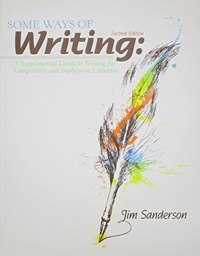 9781465208309: Some Ways of Writing/A Writer's Way: A Supplemental Guide to Writing for Composition and Sophomore Literature