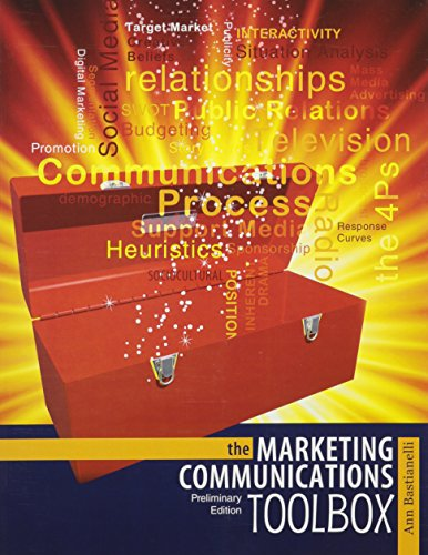 The Marketing Communications Toolbox: BASTIANELLI ANN