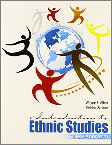 Introduction to Ethnic Studies: A New Approach: EBER, ALLEN WAYNE;
