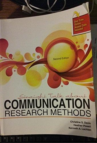 Straight Talk About Communication Research Methods: S, DAVIS CHRISTINE;