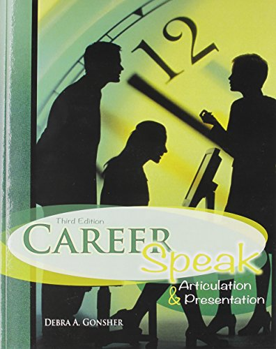 9781465209436: Career Speak: Articulation and Presentation