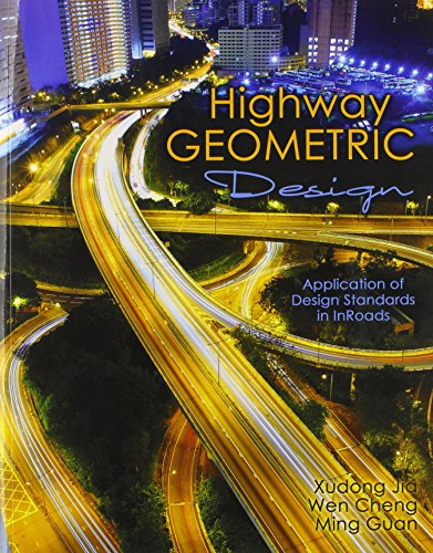 9781465209641: Highway Geometric Design: Application of Design Standards in InRoads