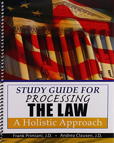 9781465210180: Study Guide for Processing the Law: A Holistic Approach