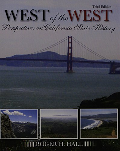 9781465211347: The West of the West: Perspectives on California State History