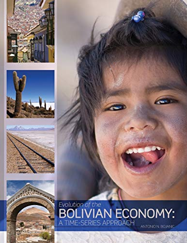 9781465211415: Evolution of the Bolivian Economy: A Time-Series Approach