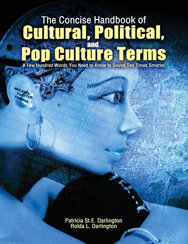 9781465211422: The Concise Handbook of Cultural, Political, and Pop Culture Terms: A Few Hundred Words You Need to Know to Sound Ten Times Smarter
