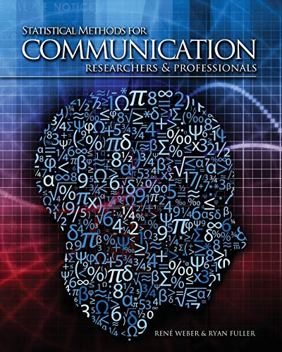 9781465212238: Statistical Methods for Communication Researchers and Professionals