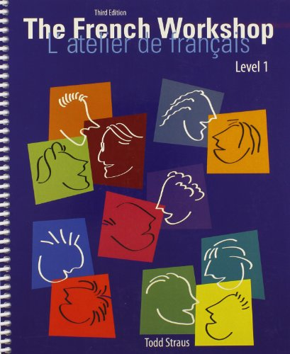 9781465213136: The French Workshop Level I: L'atelier de francais