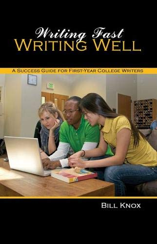 9781465213303: Writing Fast/Writing Well: A Success Guide for First Year College Writers