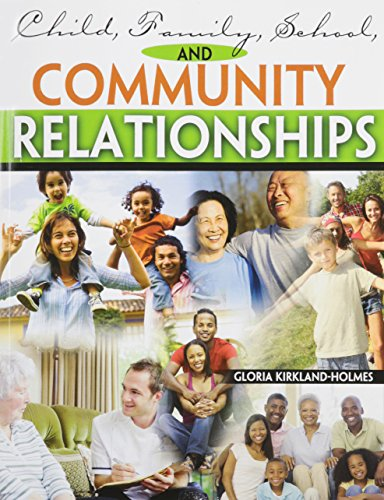 9781465213358: Child, Family, School, and Community Relationships