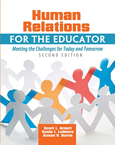9781465213686: Human Relations for the Educator: Meeting the Challenges for Today and Tomorrow