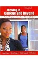 9781465213792: Thriving in the Community College AND Beyond: Strategies for Academic Success and Personal Development