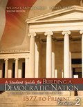 9781465214102: Building a Democratic Nation: A History of the United States 1877 to Present, Volume 2