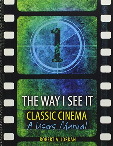 9781465214362: The Way I See It - Classic Cinema: A Users Manual
