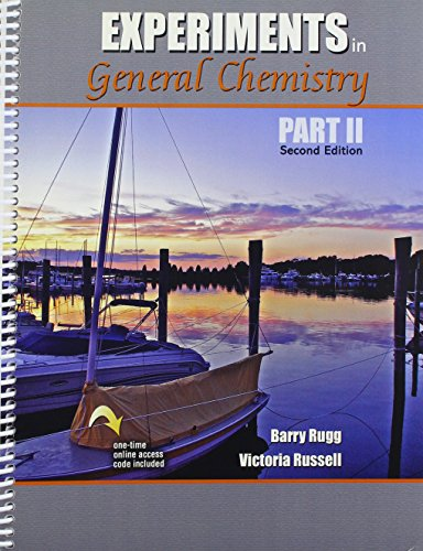 Experiments in General Chemistry Part II: VICTORIA, RUSSELL; BARRY,