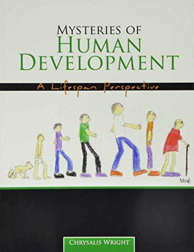 Mysteries of Human Development: A Lifespan Perspective: CHRYSALIS, WRIGHT