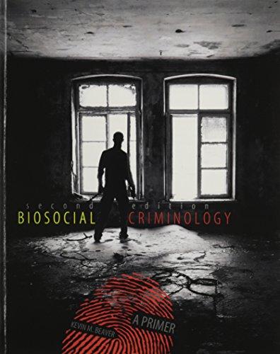 9781465218810: Biosocial Criminology: A Primer