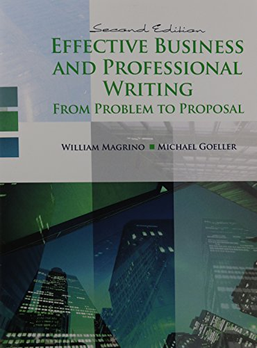 Effective Business And Professional Writing: From Project: Magrino, William