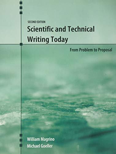 Scientific and Technical Writing Today: From Problem: William Magrino, Michael