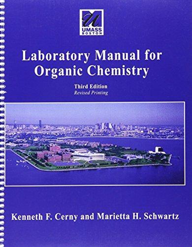 Laboratory Manual for Organic Chemistry: CERNY KENNETH F, SCHWARTZ MARIETTA H