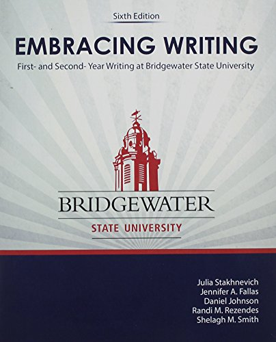 9781465221551: Embracing Writing: First- and Second-Year Writing at Bridgewater State University