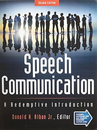 9781465222473: Speech Communication: A Redemptive Introduction