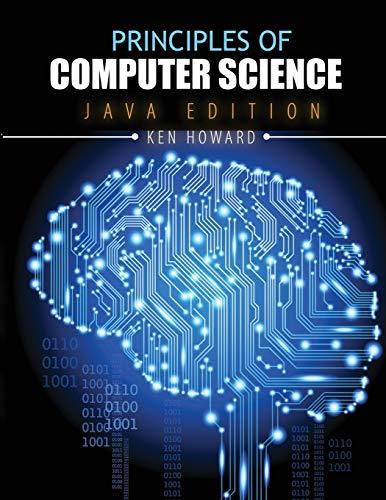 9781465222527: Principles of Computer Science: Java Edition