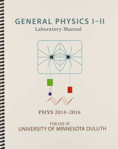 General Physics I-II Laboratory Manual: PHYS 2014-2016: MAPS JONATHAN