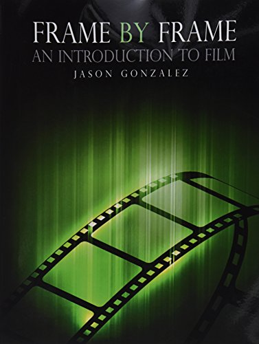 9781465223388: Frame by Frame: An Introduction to Film