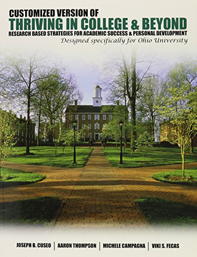 9781465223951: A Customized Version of Thriving in College and Beyond: Research Based Strategies for Academic Success AND Personal Development Designed Specifically for Ohio University