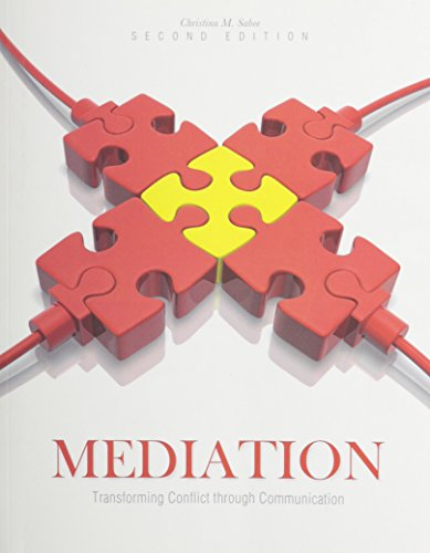 9781465225634: Mediation: Transforming Conflict through Communication