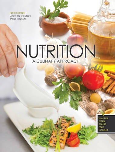 9781465225641: Nutrition: A Culinary Approach