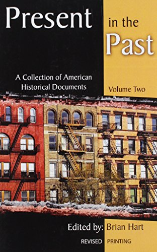 9781465227935: 2: Present in the Past: A Collection of American Historical Documents, Volume Two