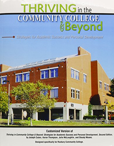9781465228024: Thriving in Community College and Beyond Designed Specifically for Roxbury College