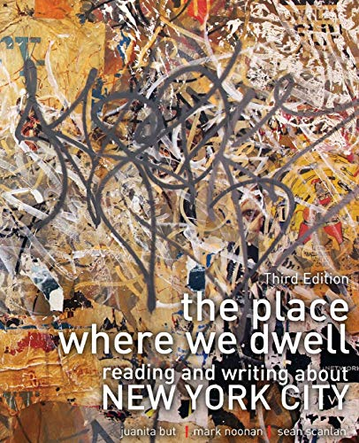 9781465228314: The Place Where We Dwell: Reading and Writing about New York City