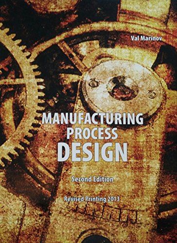 Manufacturing Process Design: Kendall Hunt