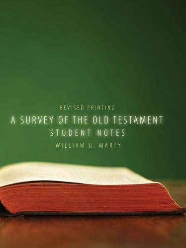 9781465229366: A Survey of the Old Testament: Student Notes