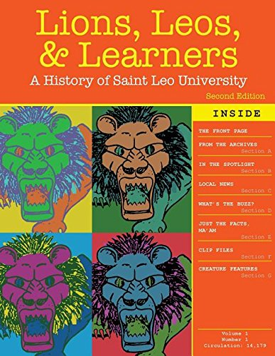 Lions, Leos, and Learners: A History of Saint Leo University: GOVONI JANE M, SPOTO MARY, WRIGHT ...