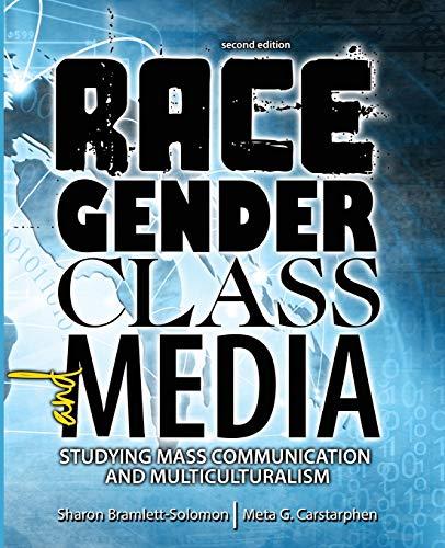 Race, Gender, Class, and Media: Studying Mass: BRAMLETT-SOLOMON SHARON, CARSTARPHEN