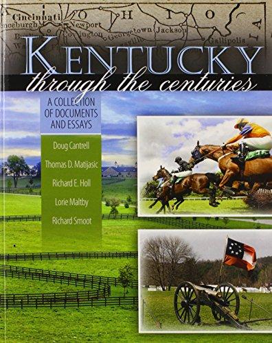 Kentucky through the Centuries: A Collection of: CANTRELL DOUG