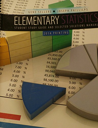 9781465239471: ELEMENTARY STATISTICS Student Study Guide and Selected Solutions Manual for Sacramento City College