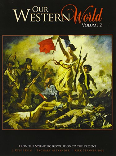 9781465239730: Our Western World Volume 2: From the Scientific Revolution to the Present