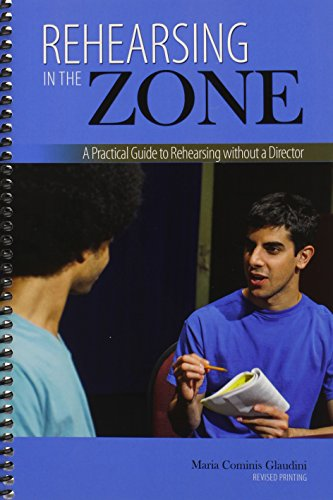 9781465239853: Rehearsing in the Zone: A Practical Guide to Rehearsing without a Director