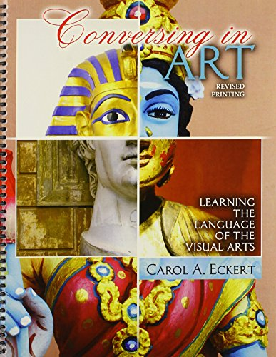 9781465240095: Conversing in Art: Learning the Language of the Visual Arts