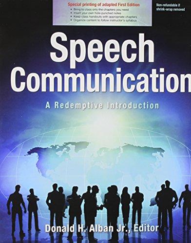Speech Communication: A Redemptive Introduction (Online Version): ALBAN DONALD H
