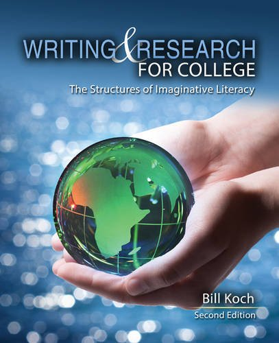 9781465240446: Writing and Research for College: The Structures of Imaginative Literacy