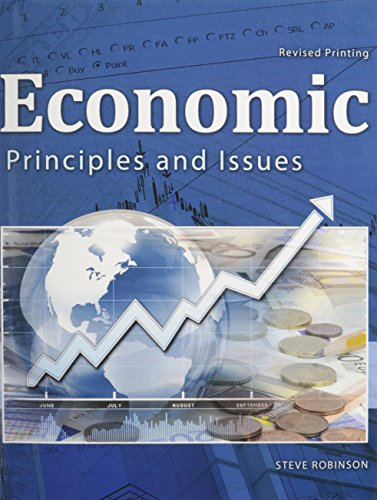 9781465241160: Economic Principles and Issues